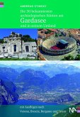 Die 30 bekanntesten archäologischen Stätten am Gardasee und in seinem Umland (eBook, ePUB)