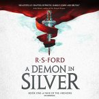 A Demon in Silver: Book One of War of the Archons