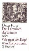 Das Labyrinth der Träume oder Wie man den Kopf vom Körper trennt (eBook, ePUB)