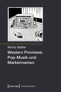 Western Promises: Pop-Musik und Markennamen (eBook, PDF) - Baßler, Moritz