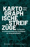Kartographische Streifzüge (eBook, PDF)