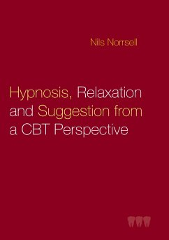 Hypnosis, relaxation and suggestion from a CBT perspective