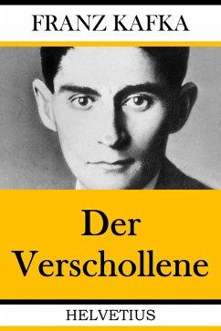Der Verschollene (eBook, ePUB) - Kafka, Franz