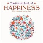 The Pocket Book of Happiness