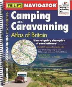 Philip's Navigator Camping and Caravanning Atlas of Britain: Spiral 3rd Edition - Philip's Maps and Atlases