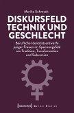 Diskursfeld Technik und Geschlecht (eBook, PDF)