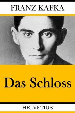 Das Schloss (eBook, ePUB) - Kafka, Franz