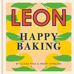 Happy Leons: Leon Happy Baking - Dimbleby, Henry; Ptak, Claire