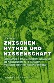 Zwischen Mythos und Wissenschaft (eBook, PDF)