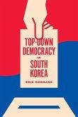 Top-Down Democracy in South Korea