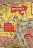 Improvised City: Architecture and Governance in Shanghai, 1843-1937
