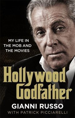 Hollywood Godfather - Russo, Gianni