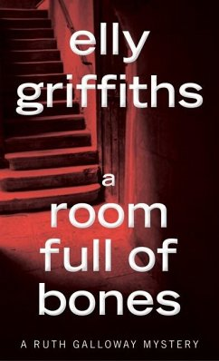 A Room Full of Bones - Elly Griffiths, Griffiths