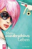 Mein wunderschönes Leben (eBook, ePUB)