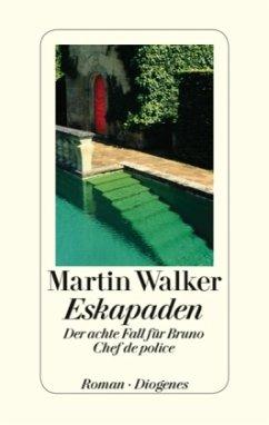 Eskapaden / Bruno, Chef de police Bd.8 (Mängelexemplar) - Walker, Martin