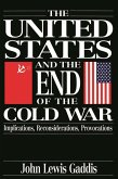The United States and the End of the Cold War (eBook, PDF)