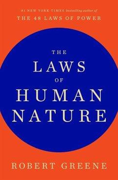 The Laws of Human Nature (eBook, ePUB) - Greene, Robert