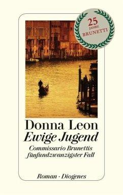 Ewige Jugend / Commissario Brunetti Bd.25 (Mängelexemplar) - Leon, Donna