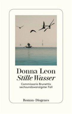 Stille Wasser / Commissario Brunetti Bd.26 (Mängelexemplar) - Leon, Donna