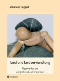 Leid und Leidverwandlung (eBook, ePUB)