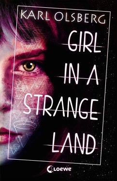 Girl in a Strange Land (Mängelexemplar) - Olsberg, Karl