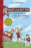 Robert und die wilden Ritter, Das Zauberschwert - Der Drachenwald (eBook, ePUB)