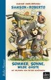 Samson und Roberto, Sommer, Sonne, wilde Gäste (eBook, ePUB)