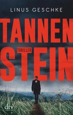 Tannenstein / Born-Trilogie Bd.1 (eBook, ePUB) - Geschke, Linus