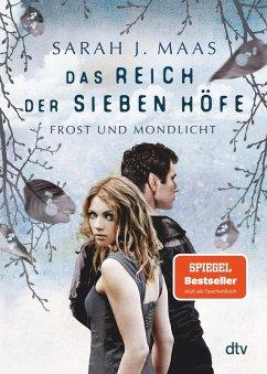 Frost und Mondlicht / Das Reich der sieben Höfe Bd.4 (eBook, ePUB) - Maas, Sarah J.