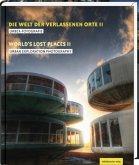 Die Welt der verlassenen Orte (Mängelexemplar)
