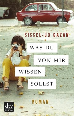 Was du von mir wissen sollst (eBook, ePUB) - Gazan, Sissel-Jo