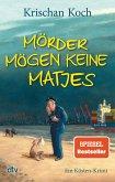 Mörder mögen keine Matjes / Thies Detlefsen Bd.7 (eBook, ePUB)