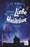Nichts als Liebe im Universum (eBook, ePUB)