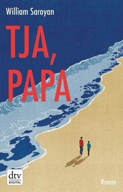 Tja, Papa, Roman (eBook, ePUB) - Saroyan, William