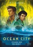 Stunde der Wahrheit / Ocean City Bd.3 (eBook, ePUB)