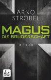 Magus. , Die Bruderschaft (eBook, ePUB)