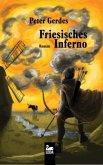 Friesisches Inferno (Mängelexemplar)