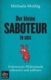 Der kleine Saboteur in uns (eBook, ePUB)