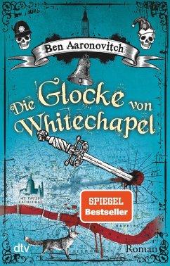 Die Glocke von Whitechapel / Peter Grant Bd.7 (eBook, ePUB) - Aaronovitch, Ben