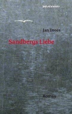 Sandbergs Liebe (eBook, ePUB) - Drees, Jan