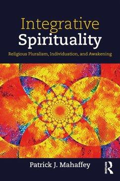 Integrative Spirituality (eBook, ePUB)