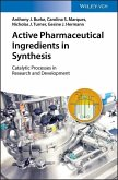 Active Pharmaceutical Ingredients in Synthesis (eBook, ePUB)