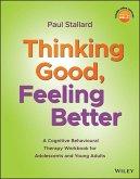Thinking Good, Feeling Better (eBook, PDF)