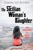 Sicilian Woman's Daughter (eBook, ePUB)