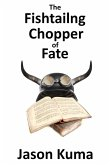 The Fishtailing Chopper of Fate (eBook, ePUB)