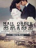 Mail Order Bride (My Montana Romance, #1) (eBook, ePUB)