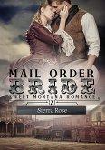 Mail Order Bride (My Montana Romance, #2) (eBook, ePUB)