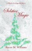 Solstice Magic (Myths & Legends) (eBook, ePUB)