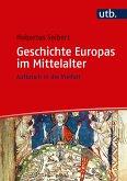 Geschichte Europas im Mittelalter