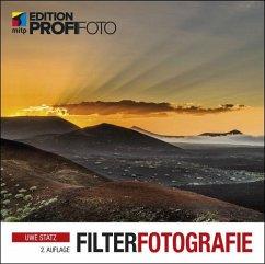 Filterfotografie (eBook, PDF) - Statz, Uwe